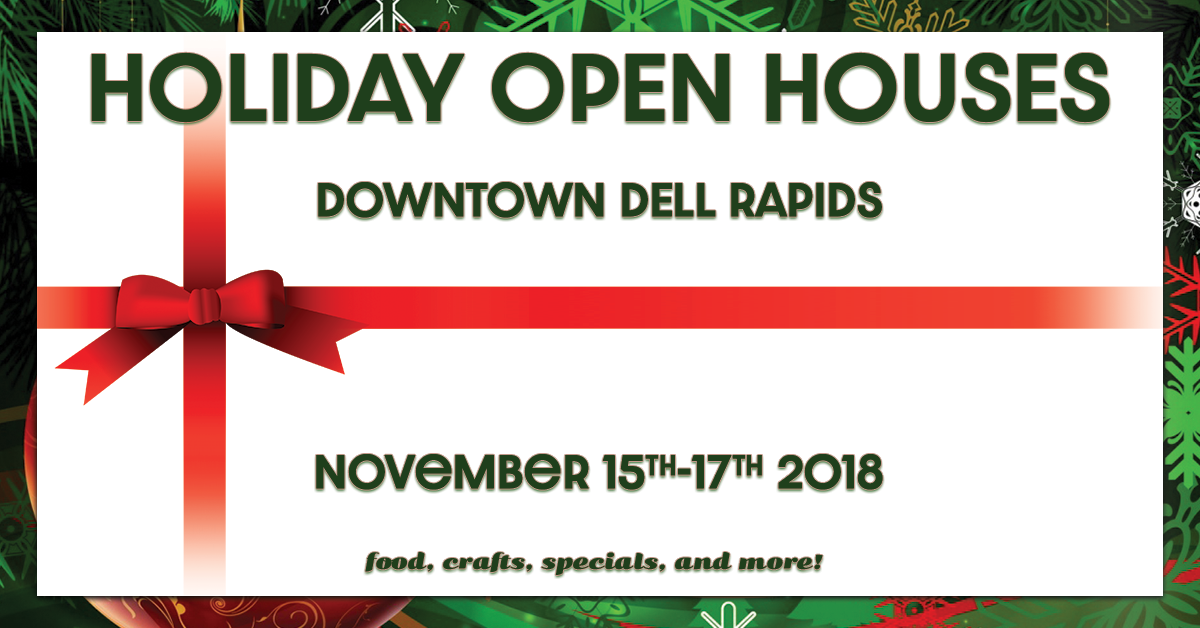 Holiday Open Houses november 15th to 17th 2018 downtown dell rapids south dakota