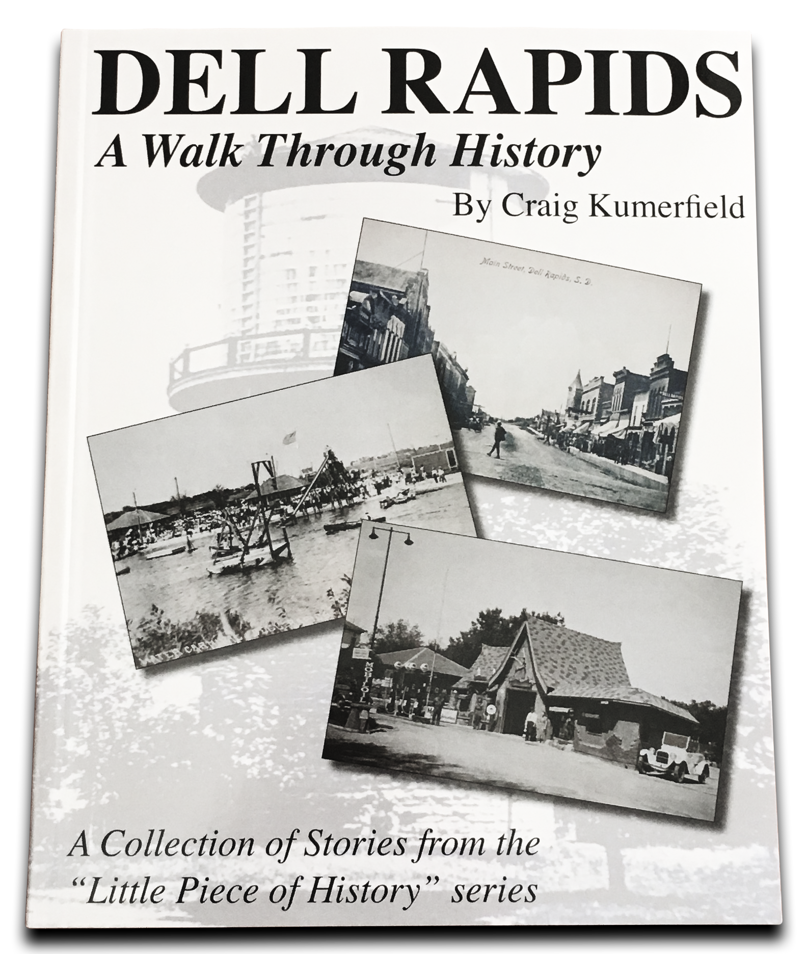Dell Rapids A Walk Through History Book