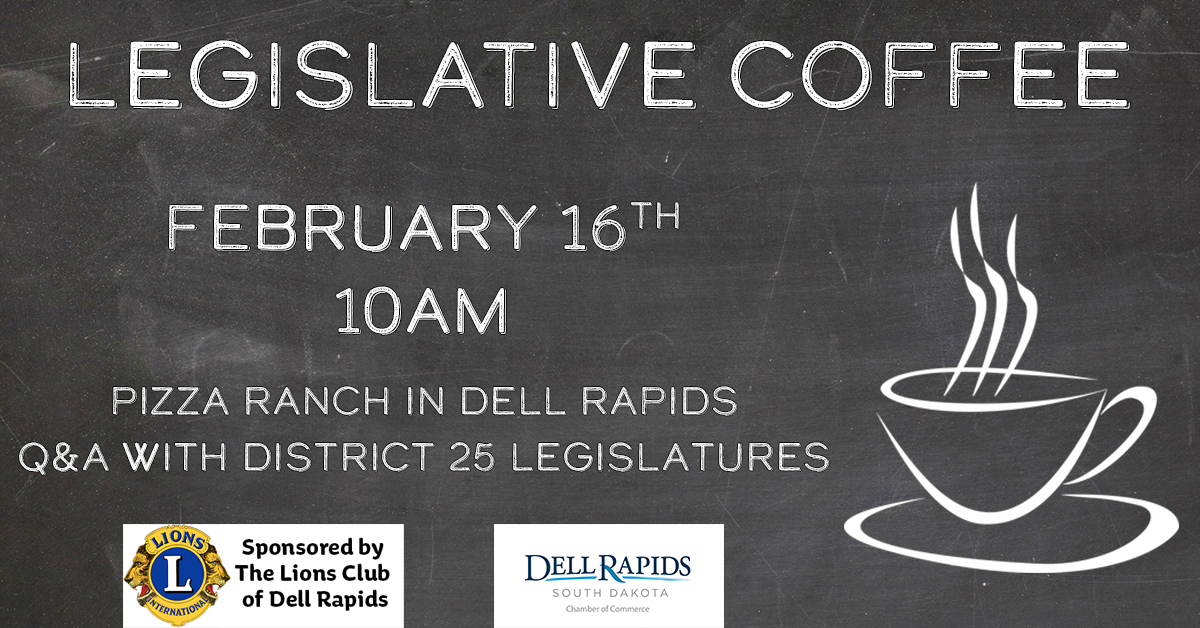 legislative coffee february 16th 2019 Dell Rapids South Dakota Dell Rapids Chamber of Commerce
