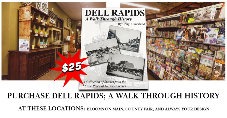 Dell Rapids; A Walk Through History Book Available for $25