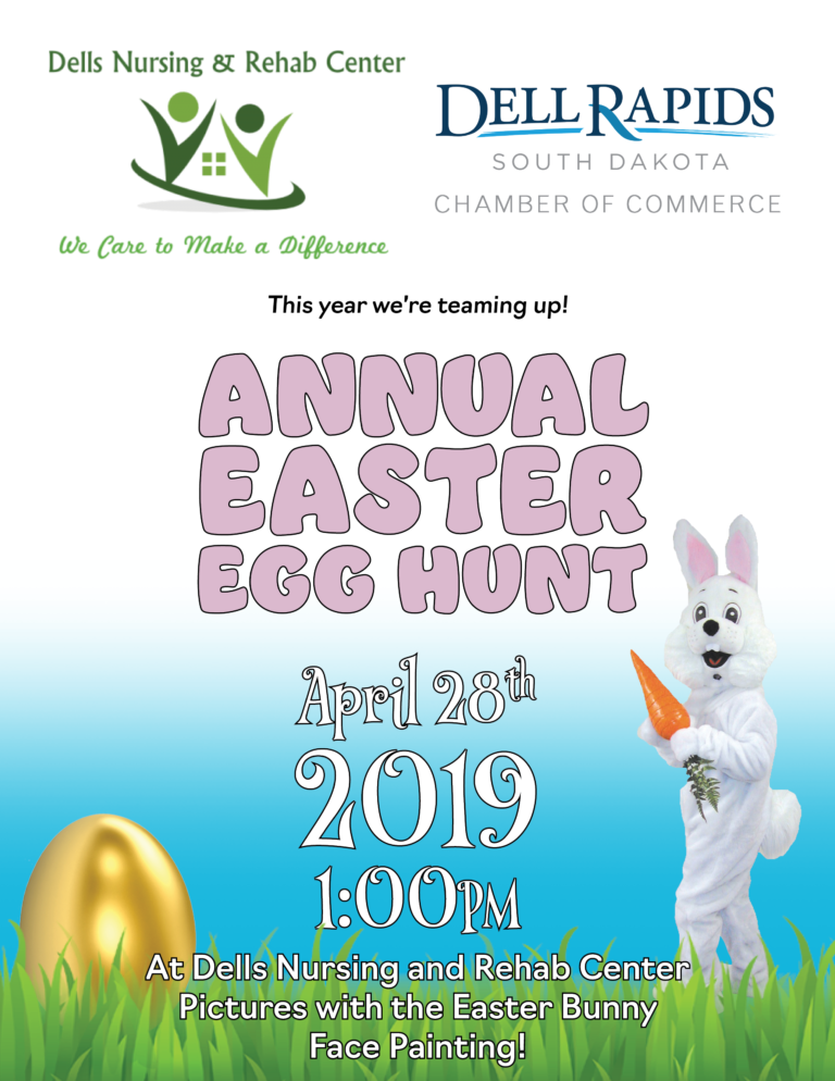 Dell Rapids Chamber of Commerce Annual Easter Egg Hunt April 27th 2019 at 10:30am at Dells Nursing and Rehab Center